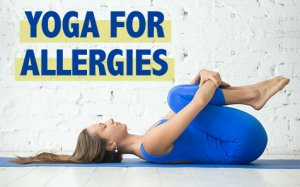 Yoga for Allergy Relief