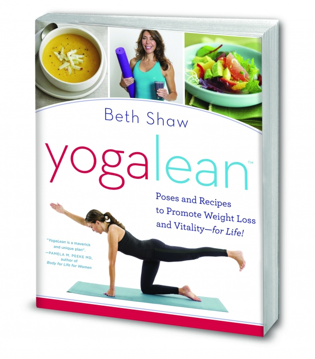 Introducing YogaLean, Poses and Recipes to Promote Weight Loss and Vitality-for Life!