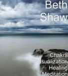 Chakra Visualization Healing Meditation - MP3