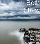 Chakra Visualization Healing Meditation - M4A